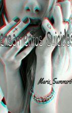 Pensamientos Suicidas  by Marie_Summer69
