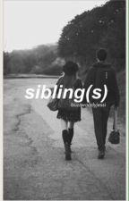 sibling(s) ✖️ sequel of fangirl by mikerofone