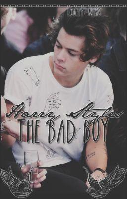 Harry Styles, The Bad Boy - Wattpad