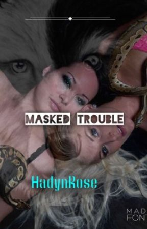 Masked Trouble by RedRose17