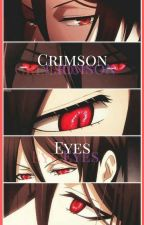 Crimson Eyes (Sebastian X Reader) ON HOLD by SebastianAndAlucard