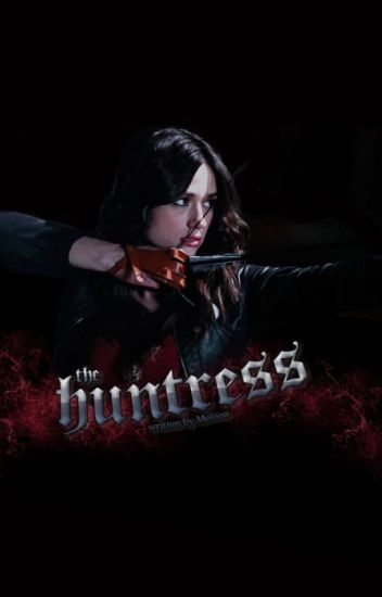 The Huntress ➳Allison Argent
