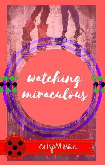 Watching Miraculous Ladybug Season 1