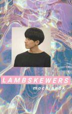 Lamb Skewers(m.y.g+j.j.k) by -rainyhoseok