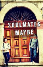 Soulmates Maybe by tisoyrichardsjr