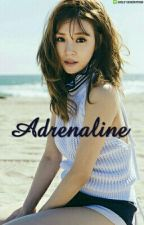 Adrenaline (NC21+) by Hwangfannyy