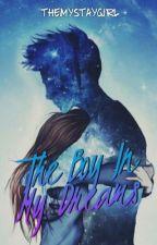 The Boy In My Dreams by themystaygirl