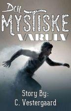 Den Mystiske Varulv (AFSLUTTET) by xxxXKitCatXxxx