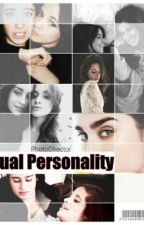 Dual Personality by camrenLTL