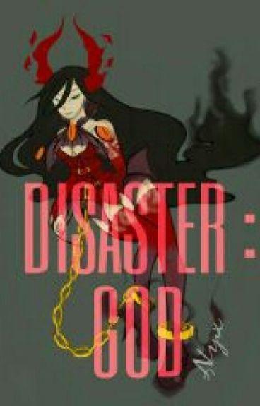 Disaster : God (One Punch Man X Reader)