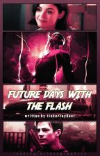 Future Days With The Flash 。 Barry Allen [3] by tinkertaydust