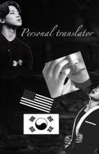 Personal Translator  by Chimchu_