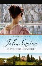 Série Os Bridgertons_Um Perfeito Cavaleiro(julia Quimn) by CristianeVicente