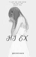 Hi EX. by JeeseeyaaH