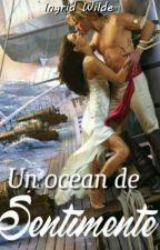 Un ocean de sentimente by ingridmaria1985