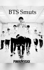 BTS Smuts and Scenarios  by Pinkkeyysxx