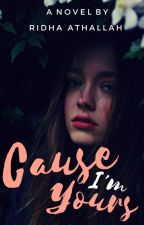 Cause I'm Yours (SLOW UPDATE) by athallah1_