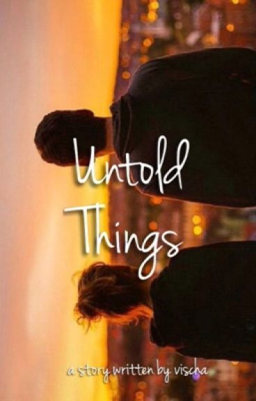 Untold Things