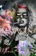 Immagina★ by MariaRosaDia