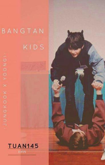 [Series Kookga] Bọn trẻ Bangtan