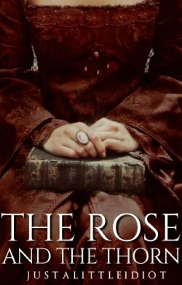 The Rose And The Thorn [Irwin]