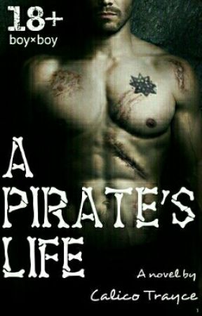 A Pirate's Life (BoyxBoy) by Calico_Trayce