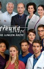 In aller Freundschaft die jungen Ärzte by mellislesewelt