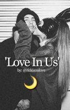Love In Us by rickianalove