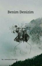 Benim Denizim by sumeyye_cakr2003