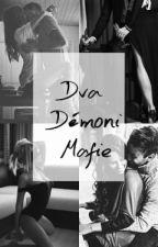 Dva Démoni Mafie by KatkaThousand
