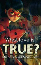 What Love is true? by strangerThings_Elfie