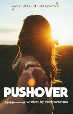 Pushover by piencest