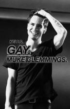 Gay ; Muke [complete ✅] by bulletproofrerard