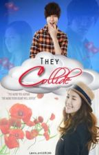 They Collide by YeollieXElf
