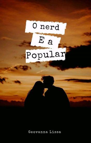 O Nerd E A Popular
