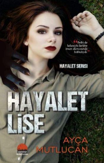 Hayalet Lise [Hayalet Serisi #1]