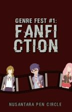 GenreFest: Fanfiction by NPC2301