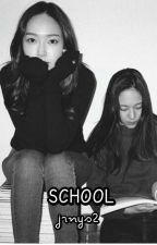S C H O O L by jrnys2