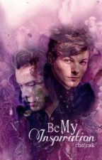 Be My Inspiration (Larry Stylinson) by chojrak