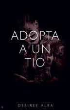 ADOPTA A UN TIO by desirealba
