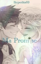 Ma Promise by perlita69