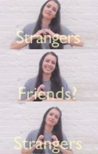 Strangers, Friends?, Strangers by cimorellimusic5