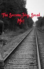 The SacconeJolys Saved Me! by AsprinkleofChloexo