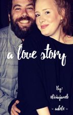 A Love Story by oliviajaneb