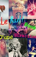 Le Ran't Book D'une Directioner by PerfectNiallGirl