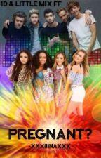 Pregnant? (One Direction & Little Mix FF) *Abgeschlossen* by HoranHoodIIIna