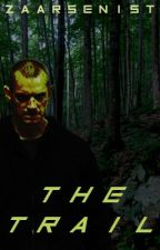 The Trail by zaarsenist