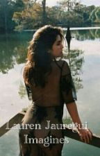 Lauren Jauregui Imagines by WolfieDagger22