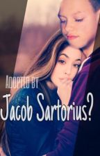 Adopted by... Jacob Sartorius?! by Jacob_luver