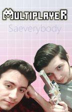 Multiplayer // Baturay x Enes Batur by saeverybody